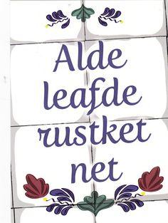 Fries: oude liefde roest niet