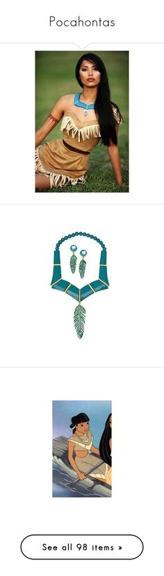 """""""Pocahontas"""" by gone-girl ❤ liked on Polyvore featuring characters, disney, costumes, princess pocahontas costume, pocahontas costume, pocahontas halloween costume, jewelry, earrings, earring jewelry and disney jewelry"""