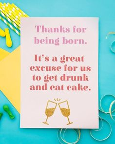 Radbag has loads of great free printable birthday cards that your besties will love. Print a few a distribute them to all your best mates. Free Printable Birthday Cards, Free Printables, Craft Party, Diy Party, New Years Eve Party, Eat Cake, Card Making, Paper Crafts, Besties