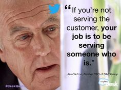 Jan Carlzon, Former CEO of SAP Group #customerservice #quotes