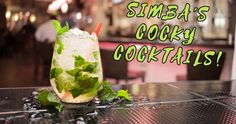 Simbas's Cocky Cocktails!