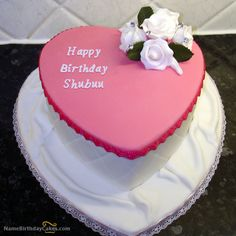 I have written shubuu Name on Cakes and Wishes on this birthday wish and it is amazing friends, hope you will like it. Visit this website and write your own name.