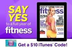 iPAD USERS ~ Download a FREE 30-day TRIAL of Fitness magazine, get a FREE $10 iTunes code!