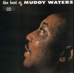 Muddy Waters Best of Chess Records, Muddy Waters, Live Rock, Music Albums, Album Covers, Rock And Roll, Blues, Singer, Good Things