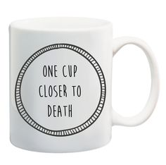 ONE CUP CLOSER TO DEATH #mug #tea #coffee #misery #grunge #deathbeforedecaf #blackheart #illustration #shopsmall #giveaway #alternative #competition #mugs #design #win #coffeemug #christmas #stockingfiller
