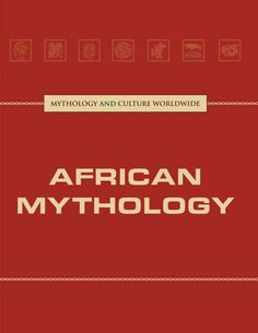 This volume of Lucent's Mythology and Culture Worldwide series looks at some of the popular myths of Africa and discusses their role in the culture and the values they reflect. The title touches on ho