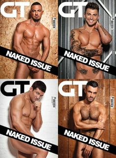 Gay Times Naked Issue available to download now from www.gtdigi.co.uk
