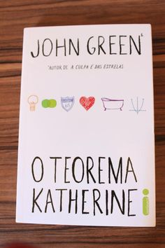 O Teorema Katherine John Green