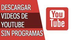 Descargar Videos de Youtube Sin Programas 2016 #descargas #videos #YouTube #VideoMarketing