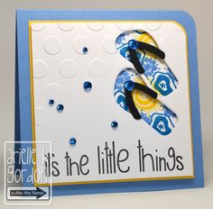 handmade card ... blue, yellow, white ... flip flop die cut exposes bright blue and yellow print paper ...  like the bold script in the sentiment ...