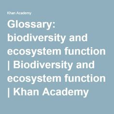 glossary for the California Academy of Science biodiversity course