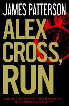 Alex Cross, run by James Patterson, #1 the week of 3/10/13