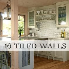 16 Beautiful Tiled Walls. Love the white subway tile for the kitchen!