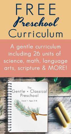 The Gentle + Classical Preschool — Life, Abundantly