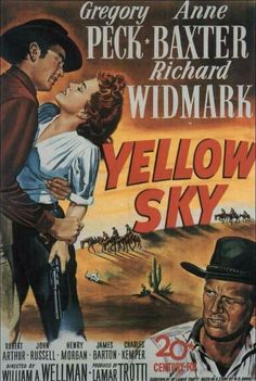 Yellow Sky. Gregory Peck and Anne Baxter