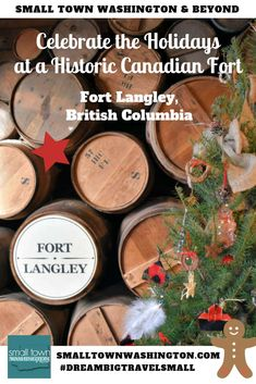 Looking for a unique holiday celebration that includes history and culture near Vancouver, British Columbia? Read all about 'A Fort Langley Christmas' at Fort Langley National Historic Site. This event will have you barrel making, tasting roasted chestnuts, and learning a ton about this history of this former Hudson Bay trading post.  #canada #travel #history #traveltips