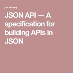 json api a specification for building apis in json