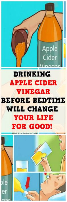 DRINKING APPLE CIDER VINEGAR BEFORE BEDTIME WILL CHANGE YOUR LIFE FOR GOOD.!!