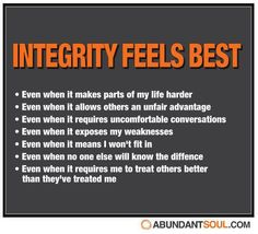 I will not ever compromise my integrity for no one!