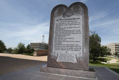 The Ten Commandments monument that used be at the state Capitol in Oklahoma City.  How sad.