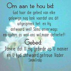 Goeie More, Inspirational Qoutes, Afrikaans Quotes, Positive Thoughts, Christian Quotes, Christianity, Favorite Quotes, Bible Verses, Prayers