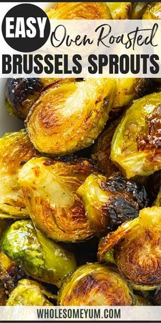 Oven Roasted Brussels Sprouts Recipe - Learn how to cook brussels sprouts in the oven that are CRISPY every time! This easy roasted brussels sprouts recipe takes just 10 minutes to prep. #wholesomeyum Brussel Sprouts Recipe Oven, Cooking Brussel Sprouts, Roasted Sprouts, Asparagus Recipe, Brussels Sprouts, Oven Roasted Brussel Sprouts, Best Brussel Sprout Recipe, Grilled Asparagus, Roasted Vegetable Recipes