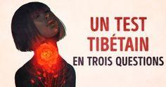 Cetest tibétain terévèlera quelque chose detrès important sur toi avec juste trois questions