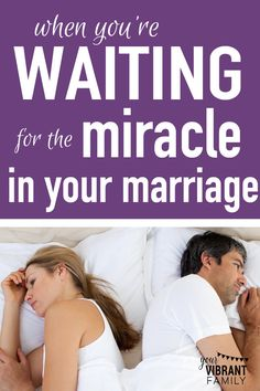 Are you waiting for your husband to give you that one thing that you're sure will fill your soul in the ways you so desperately need?   I completely understand. I found myself in this place recently, and I want to share my story about what I'm learning.  I want to share with you, friend, how waiting for the miracle often brings the miracle we're so earnestly seeking. Read this inspiring story!