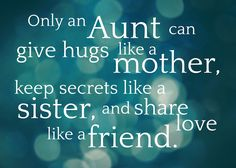 This makes me so grateful to be an aunt to all my wonderful neices.. and nephews!