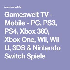 Gameswelt TV - Mobile - PC, PS3, PS4, Xbox 360, Xbox One, Wii, Wii U, 3DS & Nintendo Switch Spiele Monster Hunter, Super Nintendo, Xbox 360, Wii U, Ps3, Nintendo Switch