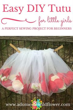 Easy Little Girl's Tutu | A Domestic Wildflower