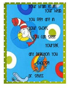 Classroom poster of Dr. Seuss quotes