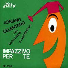 Adriano Celentano con Giulio Libano E I Suoi Rockers - Impazzivo Per Te (Vinyl) at Discogs