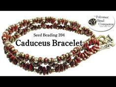 ▶ Make a Caduceus Bracelet (Seed Beading 394) - YouTube free tutorial from The Potomac Bead Company www.potomacbeads.com Buy Online: www.thebeadco.com