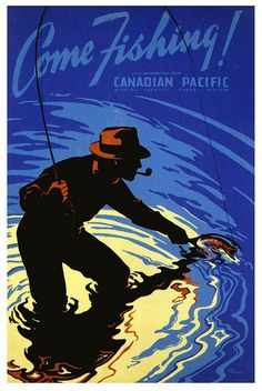 Canadian Pacific Fly Fishing Poster Vintage Fine Art Giclee Print dreaming of getting away Retro Poster, Poster Vintage, Vintage Signs, Unique Vintage, Fishing Photos, Gone Fishing, Fishing Lures, Fishing Books, Fishing Stuff