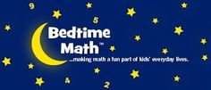 Bedtime Math! The New Storytime? This site offers a FREE story problem each day for children up to age 12. These problems can be used by teachers OR parents daily!