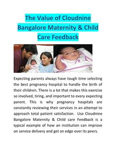 The Value of Cloudnine Bangalore Maternity & Child Care Feedback