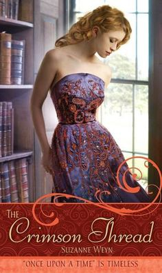 """The Crimson Thread: A Retelling of """"Rumpelstiltskin"""" (Once upon a Time Series) $6.99"""