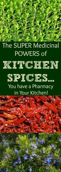 When you start using herbs, you quickly find out how much power you have over your own health! And the absolutely amazing thing is that you probably already HAVE some of these herbs stored in your kitchen RIGHT NOW!