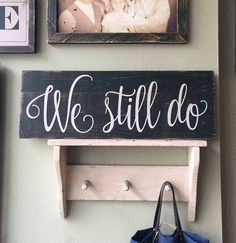 Wooden Sign with We still do quote. Bedroom, bathroom, kitchen, family room, gift, present, home decor Farmhouse, living room, open concept, stairs, wreath, shiplap, white, clock, home decor, diy decor, black and white, stairs, entry way, chair, curtains, rustic, modern country, industrial #ad #ss