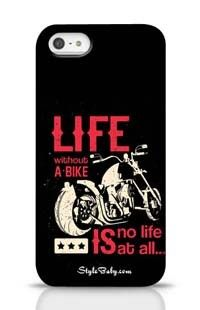 Life Without A Bike Is No Life At All Apple iPhone 5 Phone Case