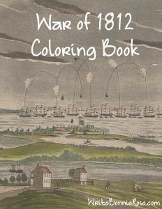 War of 1812 Coloring Book: This fun coloring book is an introduction to some of the people and places of the War of 1812, including James and Dolly Madison, Francis Scott Key, and General Andrew Jackson. 10 coloring pages. Limited time freebie.