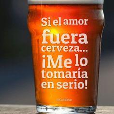 Si el amor fuera cerveza Me lo tomaría en serio! @Candidman #Frases Humor Amor Candidman Cerveza @candidman Mary Louise Parker, Beer Shop, Alcohol Humor, Humor Mexicano, Little Bit, Beer Humor, Beer Tasting, Cafe Bar, Hot Sauce Bottles