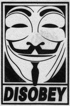 Obey V for Vendetta Shepard Fairey, Graffiti, Anarchism, Illustration, Art, Artsy, Poster, Street Art, V For Vendetta