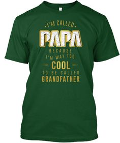 Cool Papa T Shirt   Limited Edition Deep Forest T-Shirt Front