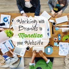 Working with brands to monetize your website.  #blogging #monetize brilliantbusinessmoms.com/13