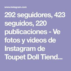 292 seguidores, 423 seguidos, 220 publicaciones - Ve fotos y videos de Instagram de Toupet Doll Tienda online (@toupetdoll) Instagram, Photo And Video, Photos, Followers, Fashion Accessories, Satchel Handbags, Store, Pictures