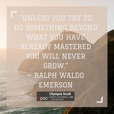 Unless you try to do something beyond what you have already...