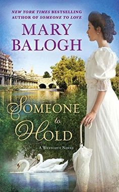 Someone to Hold by Mary Balogh.   Book Review | Books | Historical Fiction | Historical Romance | Romance | Regency | Love