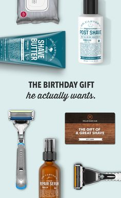 Finally, a unique birthday gift he actually needs. Make him a member in Dollar Shave Club. A delightful shave delivered every month.